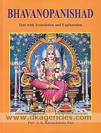Bhavanopanishad :  text with translation and explanation /