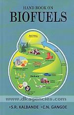 Handbook on biofuels /
