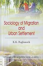 Sociology of migration and urban settlements /