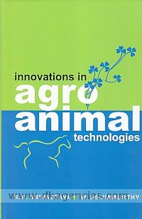 Innovations in agro animal technologies /