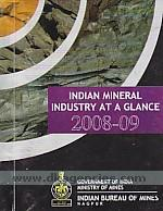 Indian mineral industry at a glance, 2008-09 /