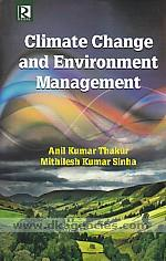 Climate change and environment management /