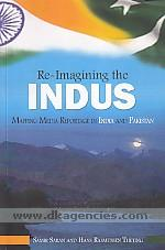 Re-imagining the Indus :  mapping media reportage in India and Pakistan /