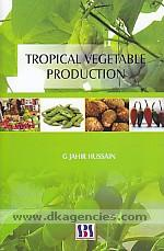 Tropical vegetable production /