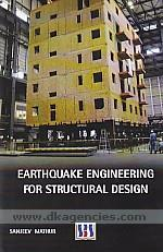 Earthquake engineering for structural design /