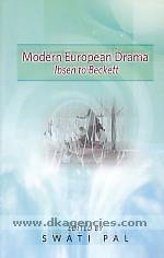 Modern European drama :  Ibsen to Beckett /