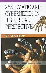 Systemics and cybernetics in a historial perspective /