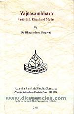 Yajnasambhara :  paribhasa, ritual and myths /