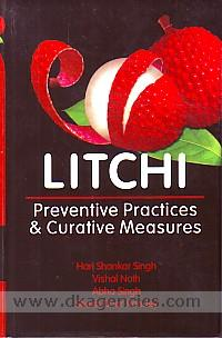 Litchi :  preventive practices and curative measures /