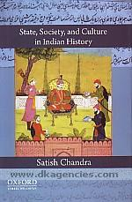 State, society, and culture in Indian history /