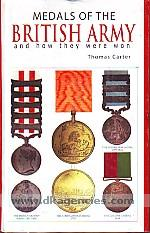 Medals of the British army, and how they were won /