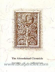The Ahmedabad chronicle :  imprints of a millennium /