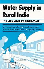 Water supply in rural India :  policy and programme /