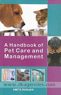 A handbook of pet care and management /