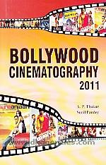 Bollywood cinematography, 2011 /