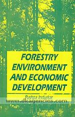Forestry, environment & economic development /