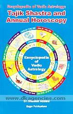 Encyclopedia of Vedic astrology :  Tajik shastra and annual horoscopy /