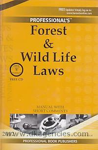 Forest & wild life laws.