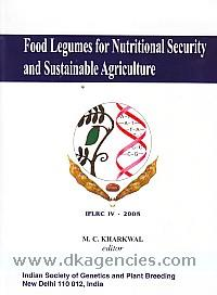 Food legumes for nutritional security and sustainable agriculture :  proceedings of the Fourth International Food Legumes Research Conference /
