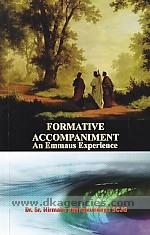 Formative accompaniment :  an Emmaus experience : integral approach to religious formation /