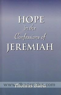 Hope in the confessions of Jeremiah /