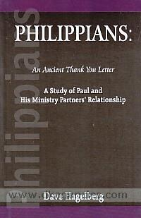 Philippians :  an ancient thank you letter : a study of Paul and his ministry partner's relationship /