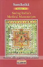 Saving India's medical manuscripts /