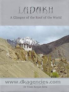 Ladakh :  a glimpse of the roof of the world /