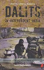 Justice, liberty, equality :  dalits in independent India /