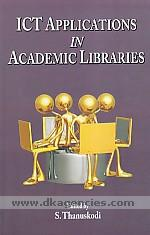 ICT applications in academic libraries /