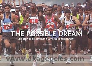 The possible dream :  the story of the Standard Chartered Mumbai Marathon /
