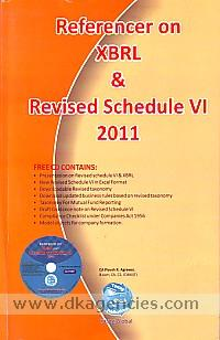 Referencer on XBRL & revised schedule VI :  under the Companies Act, 1956 /