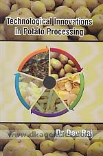 Technological innovations in potato processing /