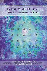 Cry for mother tongue :  language maintenance and shift /