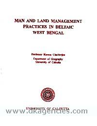 Man and land management practices in deltaic West Bengal /