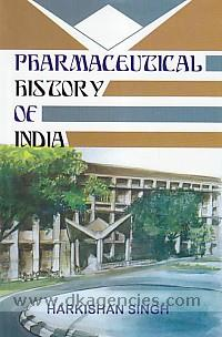Pharmaceutical history of India /