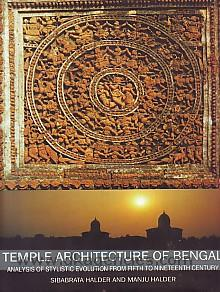 Temple architecture of Bengal :  analysis of stylislic [i.e. stylistic] evolution from fifth to nineteenth century /