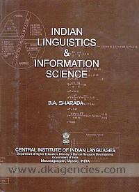 Indian linguistics and information science /