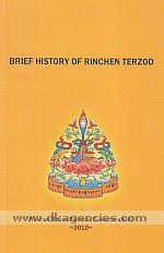 History of Rinchen Terzod /