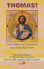Thomas! :  from tales and traditions to a time for truth /