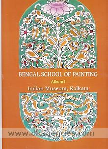 Bengal school of painting, album I /