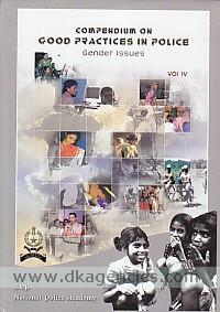 Compendium on good practices in police :  gender issues, [vol. IV /
