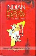 Indian postal history :  focus on Tamil Nadu /