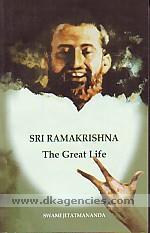 Sri Ramakrishna :  the great life /