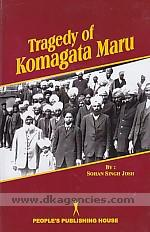 Tragedy of Komagata Maru /