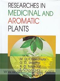 Researches in medicinal and aromatic plants /