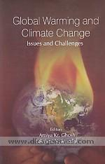 Global warming and climate change :  issues and challenges /