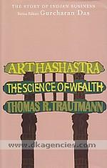 Arthashastra :  the science of wealth /