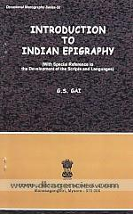 Introduction to Indian epigraphy :  with special reference to the development of the scripts and languages /