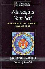 Managing your self :  management by detached involvement /
